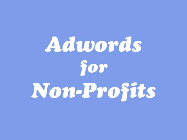 Adwords for non-profits Google Grants