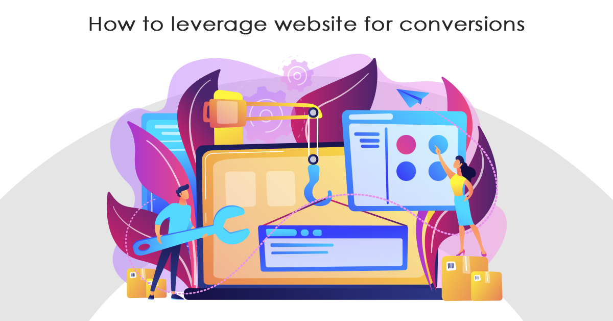 How to leverage website for conversions