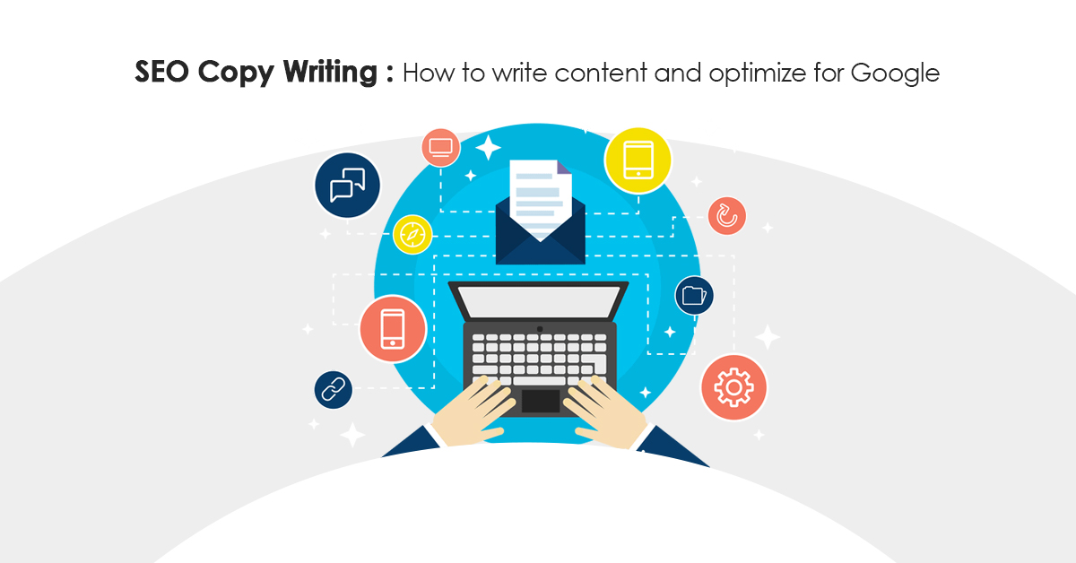 SEO Copywriting : How to write content and optimize for Google